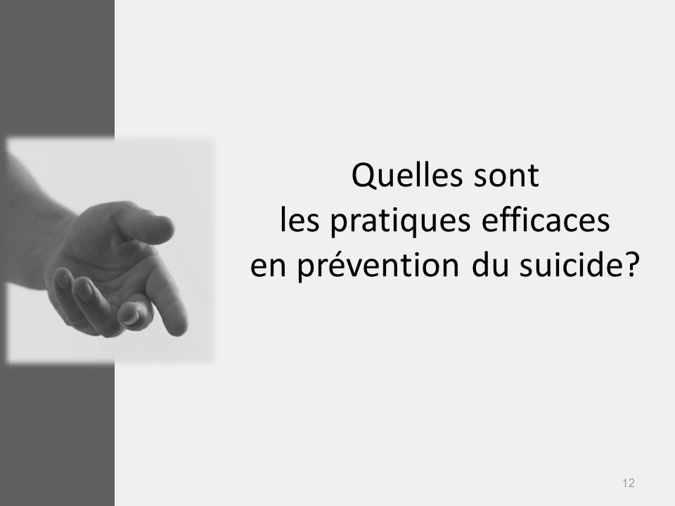 Quelles sont les pratiques efficaces en prévention du suicide