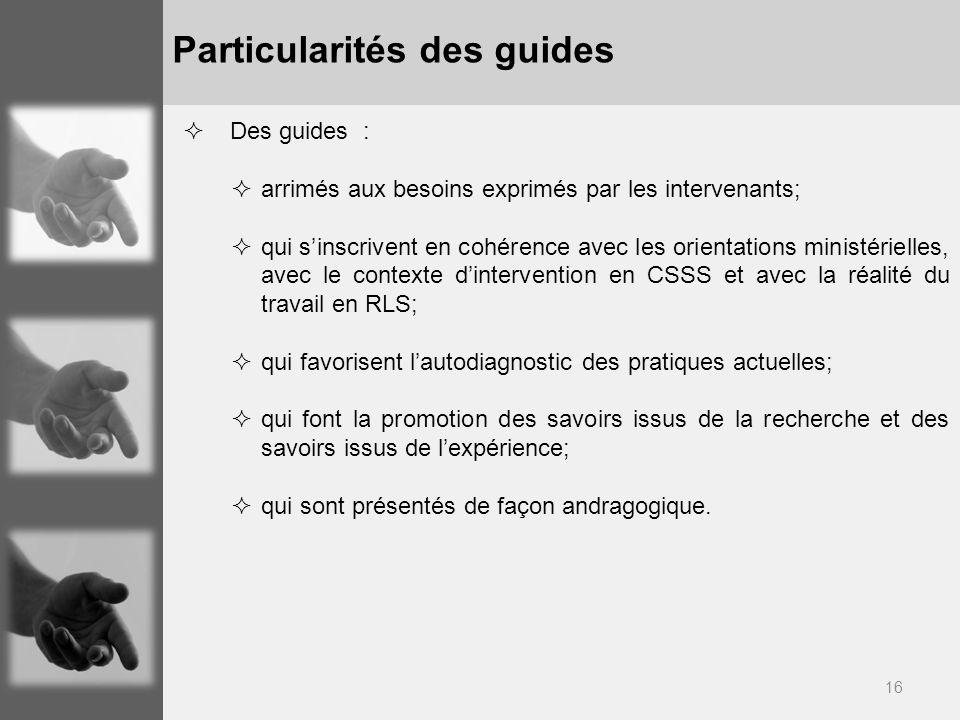 Particularités des guides