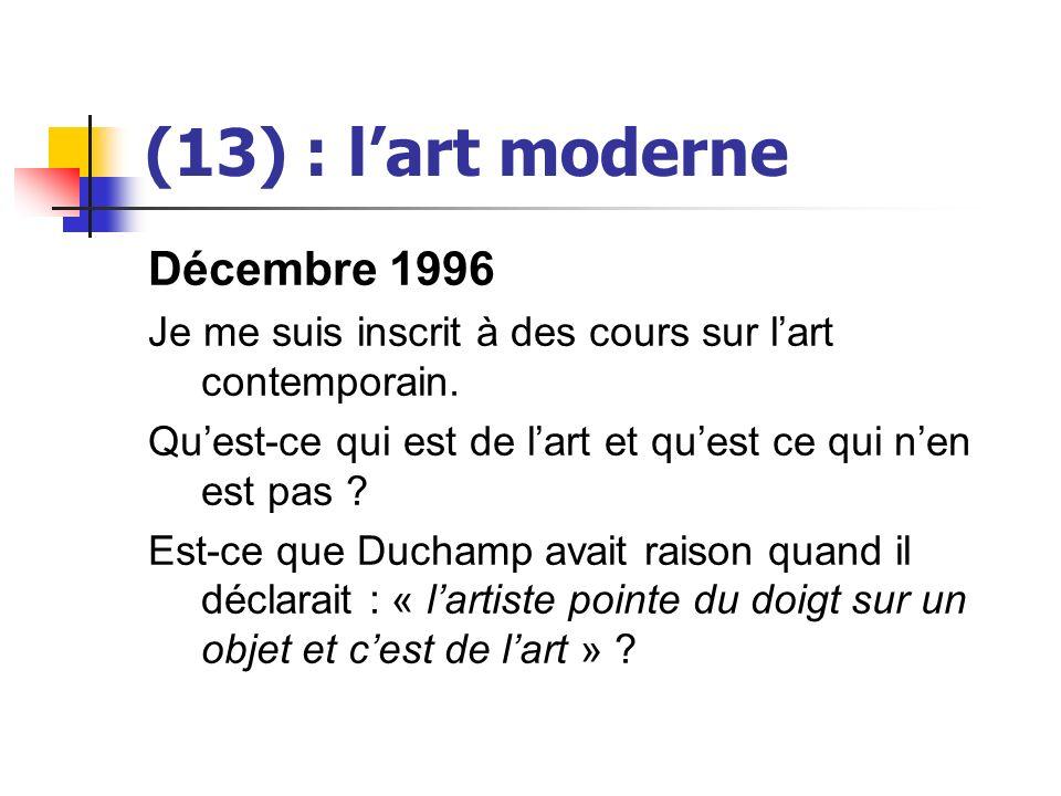 (13) : l'art moderne Décembre 1996