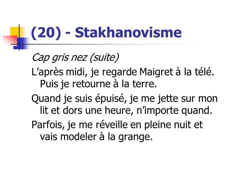 (20) - Stakhanovisme Cap gris nez (suite)