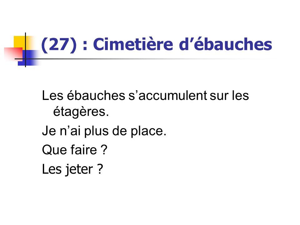 (27) : Cimetière d'ébauches