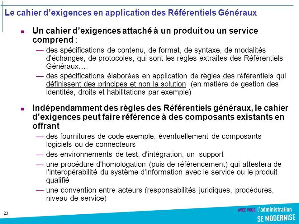 Le cahier d'exigences en application des Référentiels Généraux
