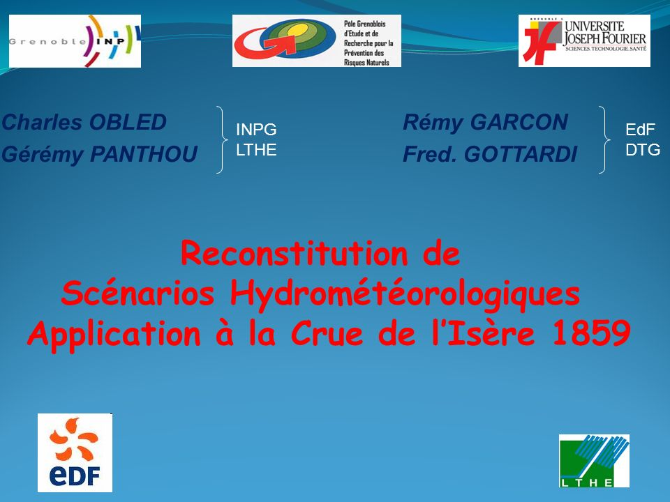 Charles OBLED Rémy GARCON Gérémy PANTHOU Fred. GOTTARDI