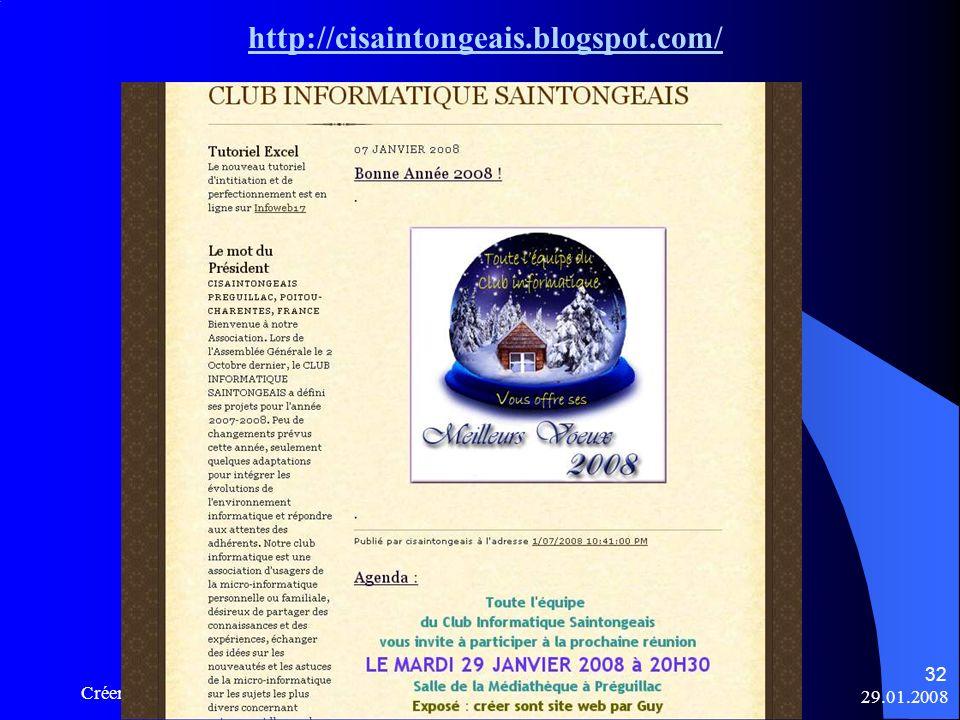 http://cisaintongeais.blogspot.com/ Créer son site web - Club Informatique Saintongeais 29.01.2008