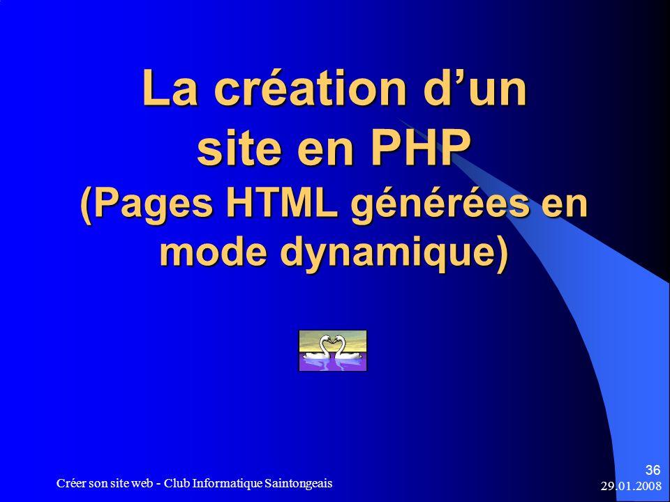 La création d'un site en PHP (Pages HTML générées en mode dynamique)