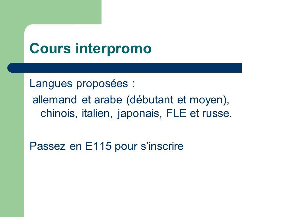 Cours interpromo Langues proposées :