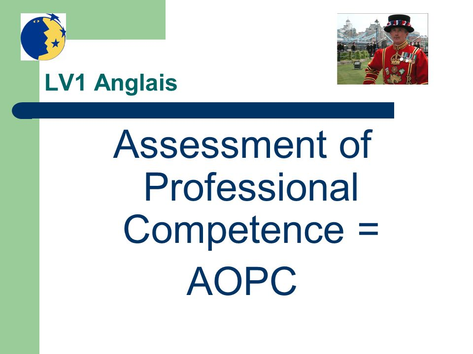 Assessment of Professional Competence =