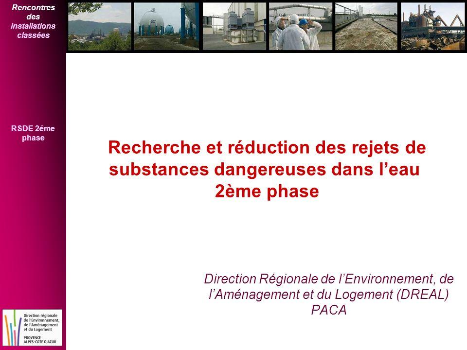 Recherche et réduction des rejets de substances dangereuses dans l'eau 2ème phase