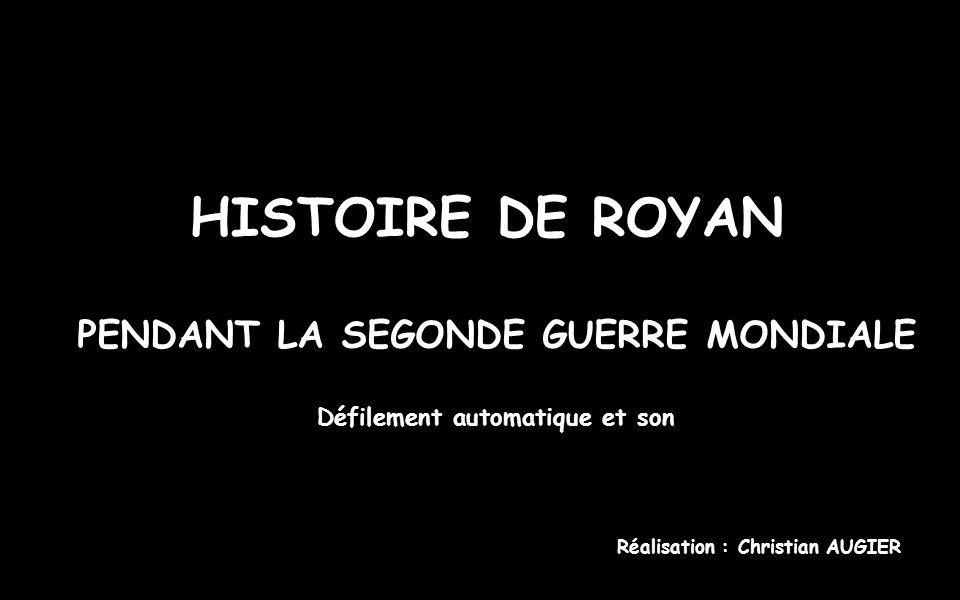 HISTOIRE DE ROYAN PENDANT LA SEGONDE GUERRE MONDIALE