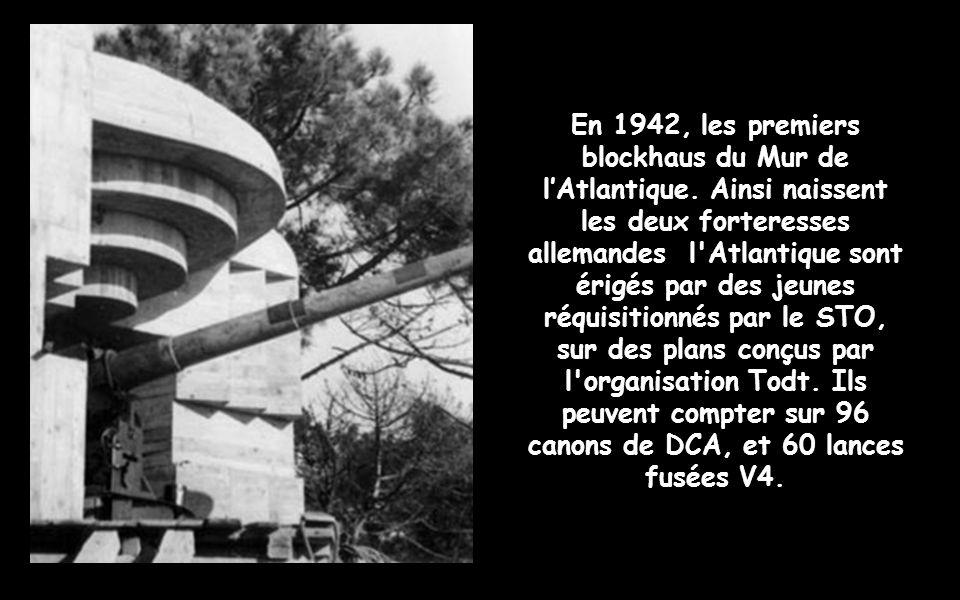 En 1942, les premiers blockhaus du Mur de l'Atlantique