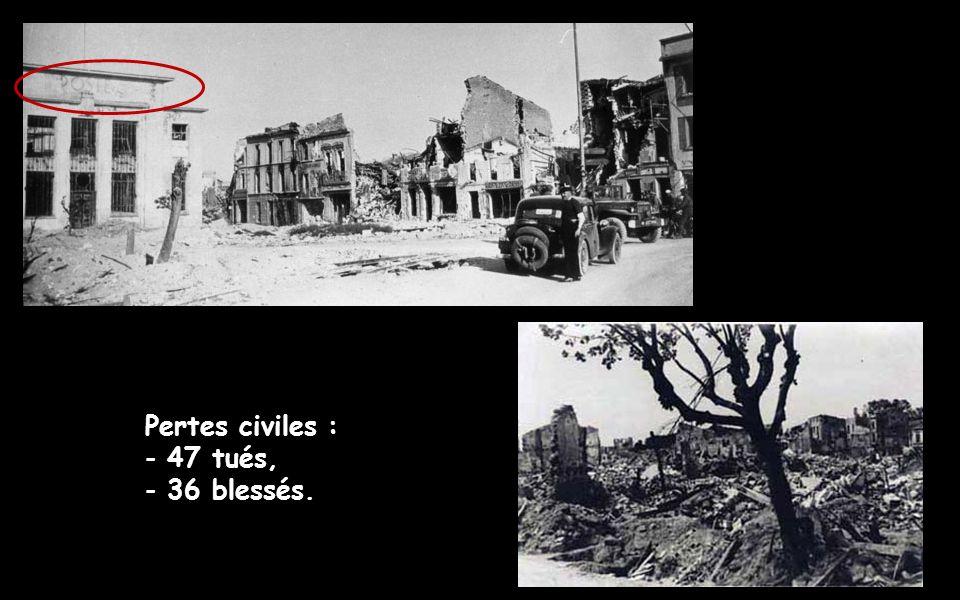 Pertes civiles : 47 tués, 36 blessés.