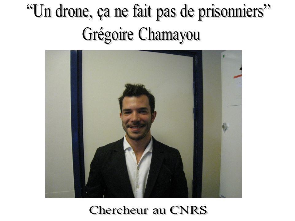 Un drone, ça ne fait pas de prisonniers