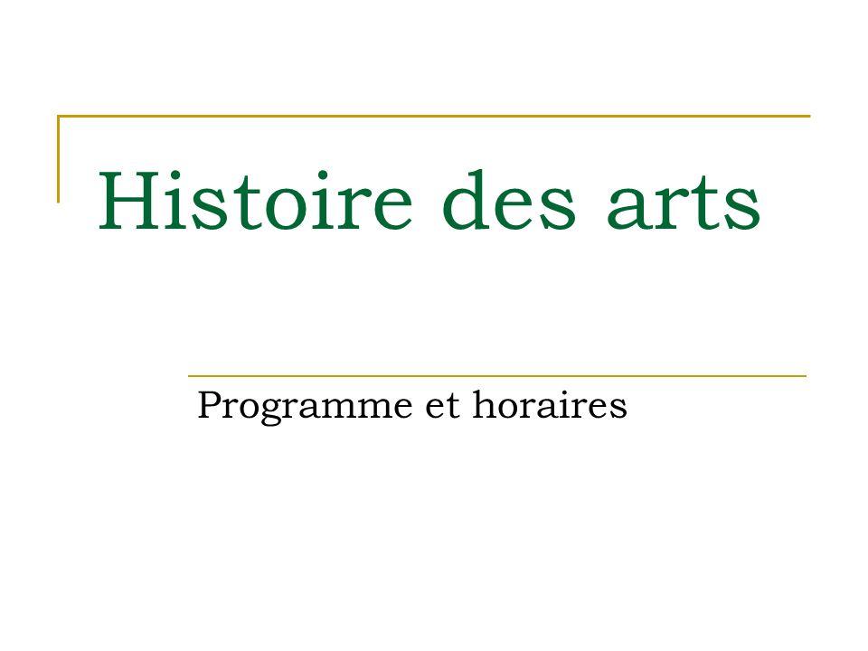 Histoire des arts Programme et horaires