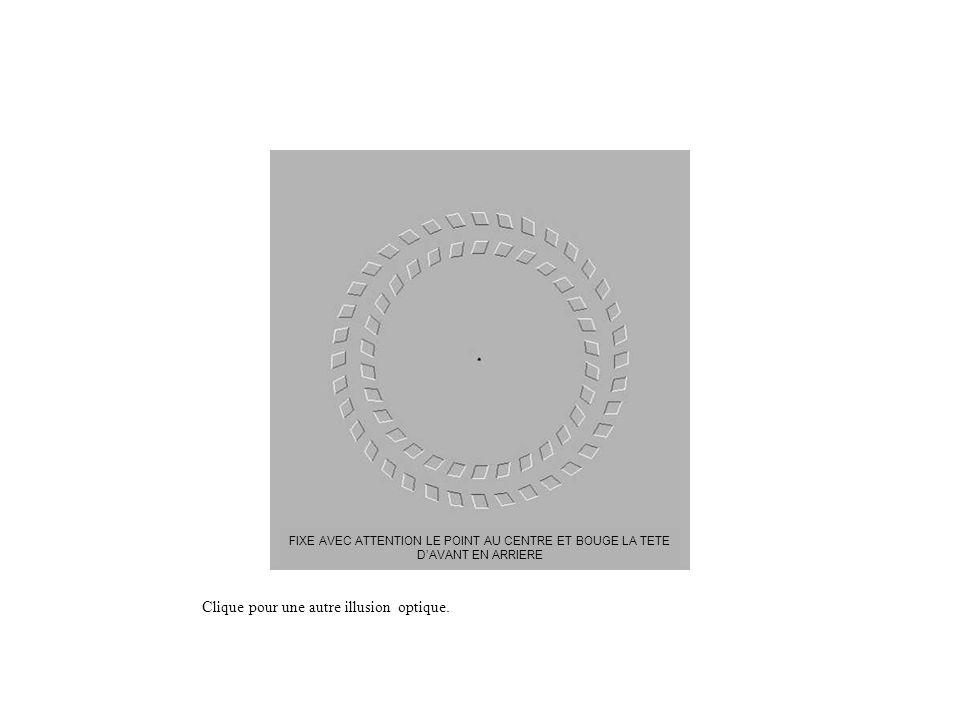 Clique pour une autre illusion optique.