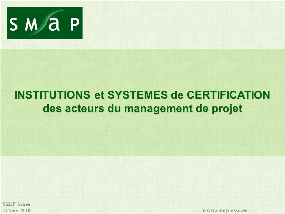 INSTITUTIONS et SYSTEMES de CERTIFICATION des acteurs du management de projet
