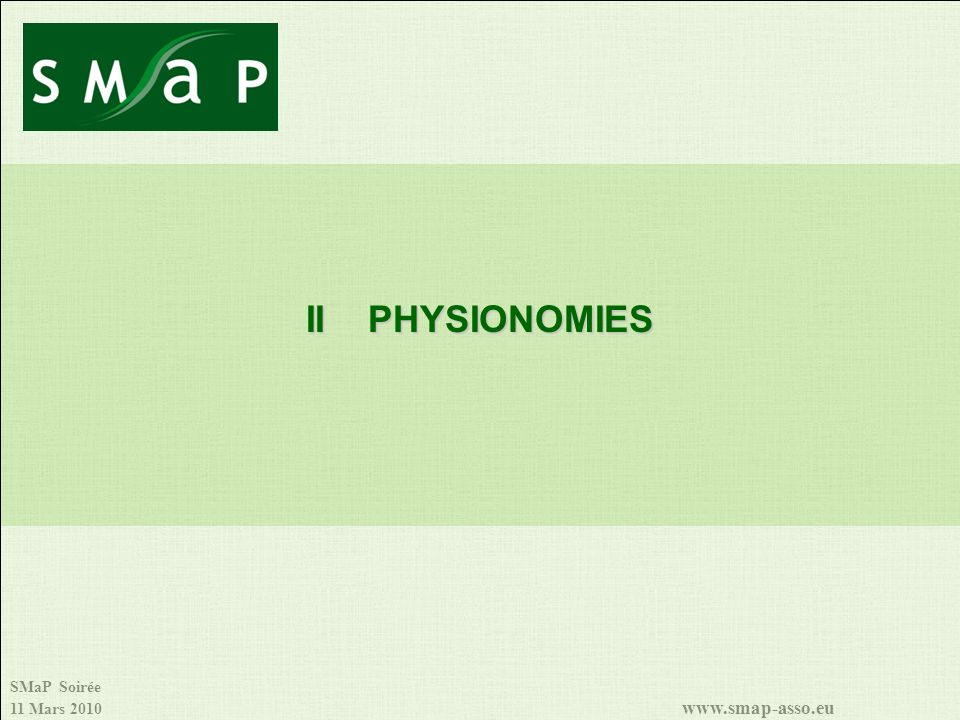 II PHYSIONOMIES