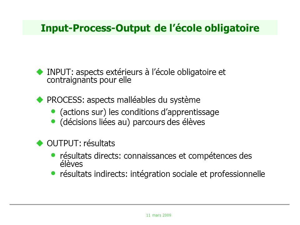 Input-Process-Output de l'école obligatoire