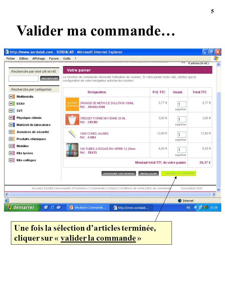 5 Valider ma commande… Une fois la sélection d'articles terminée, cliquer sur « valider la commande »