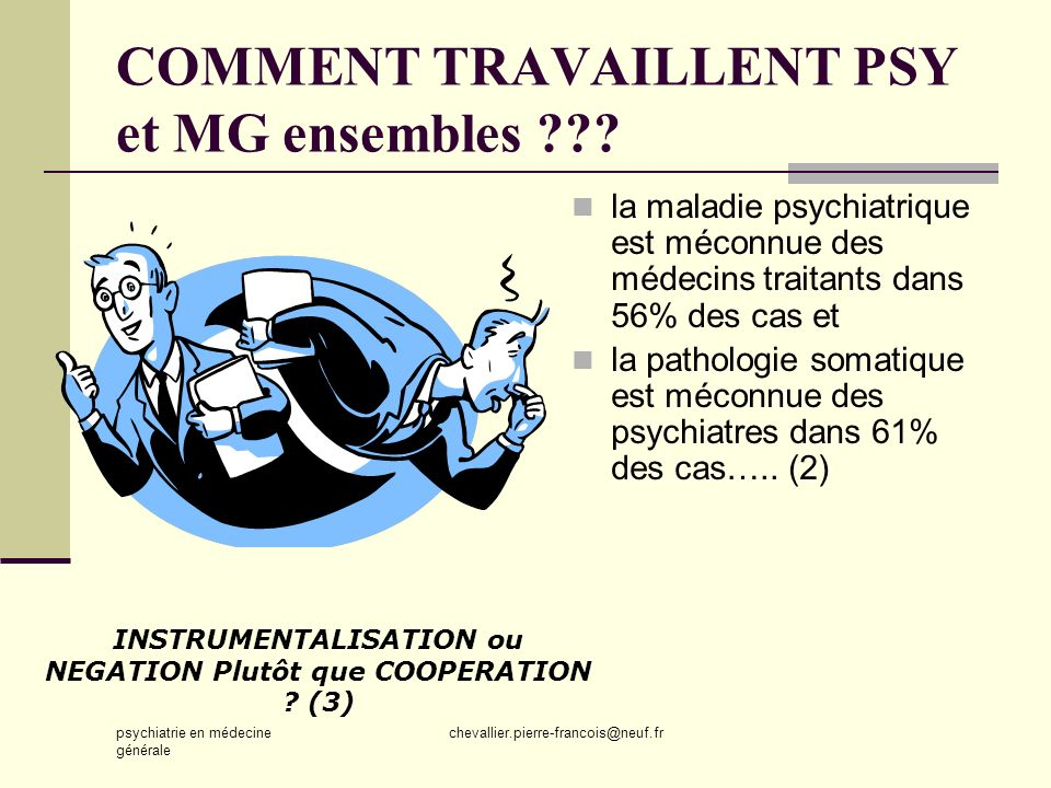 COMMENT TRAVAILLENT PSY et MG ensembles