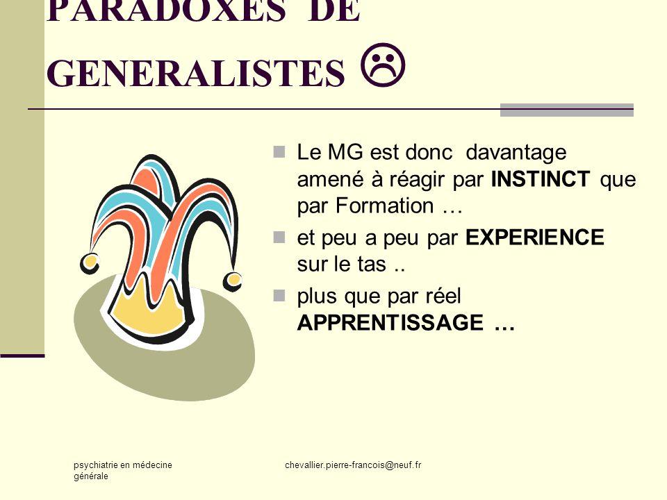 PARADOXES DE GENERALISTES 