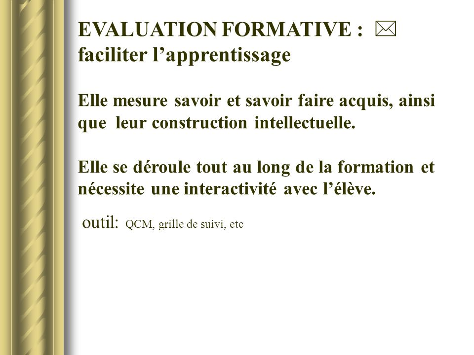 EVALUATION FORMATIVE :  faciliter l'apprentissage