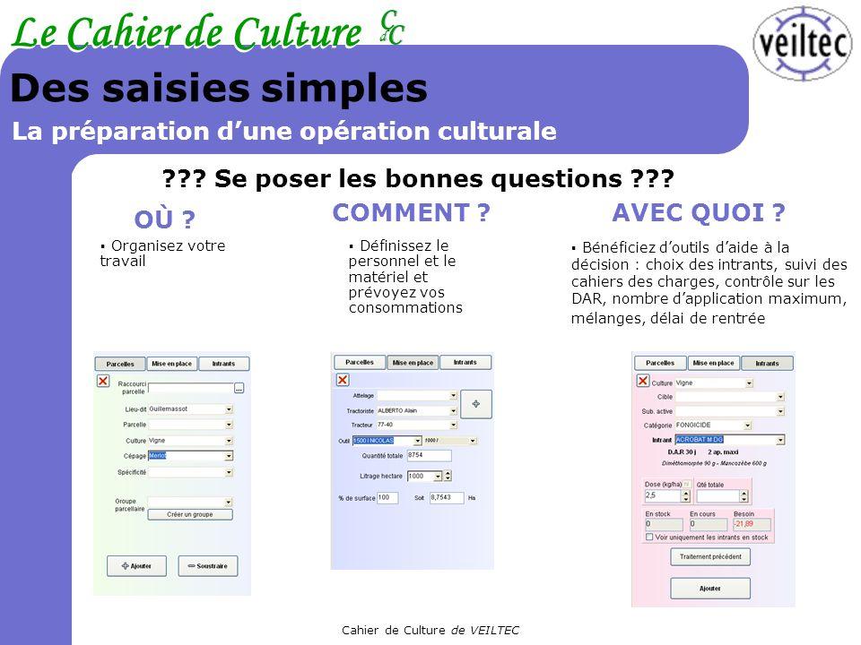 Des saisies simples La préparation d'une opération culturale