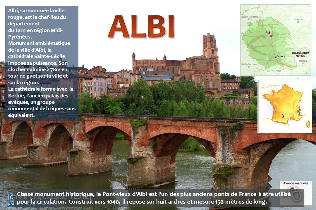 Albi, surnommée la ville rouge, est le chef-lieu du département du Tarn en région Midi-Pyrénées .