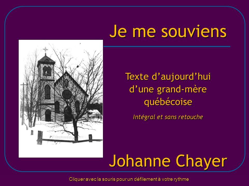 Je me souviens Johanne Chayer