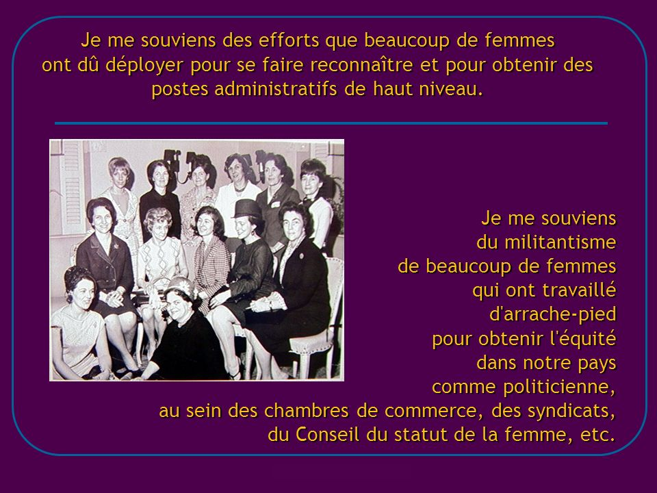 du Conseil du statut de la femme, etc.