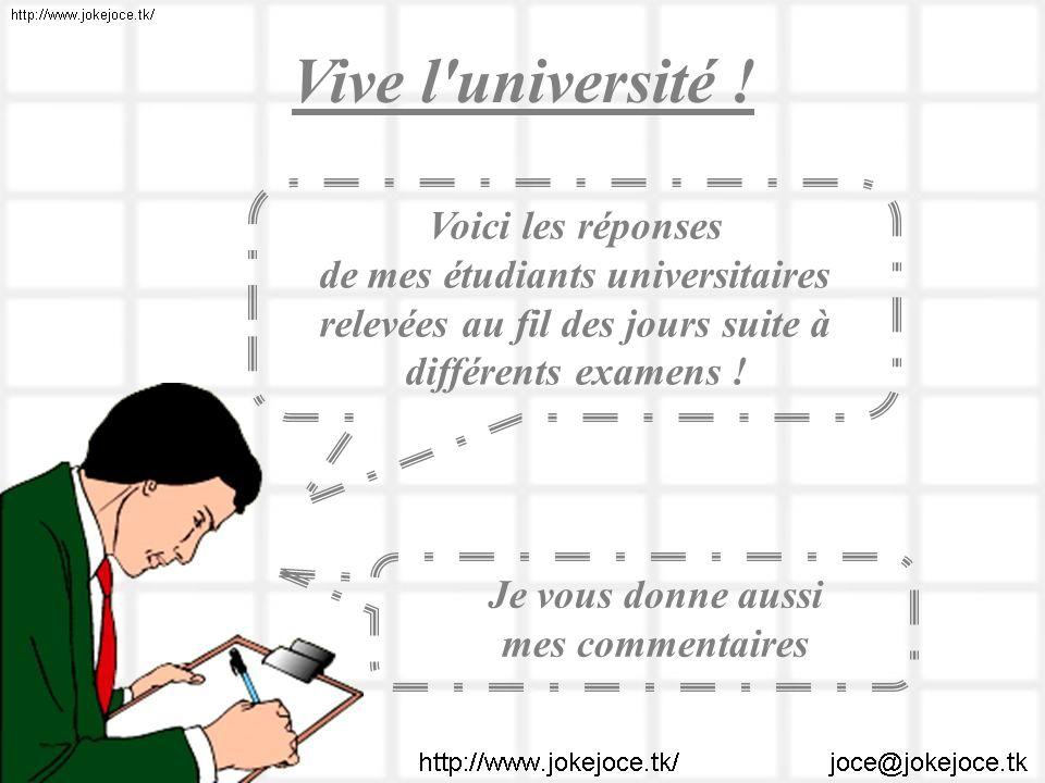Vive l université ! Voici les réponses