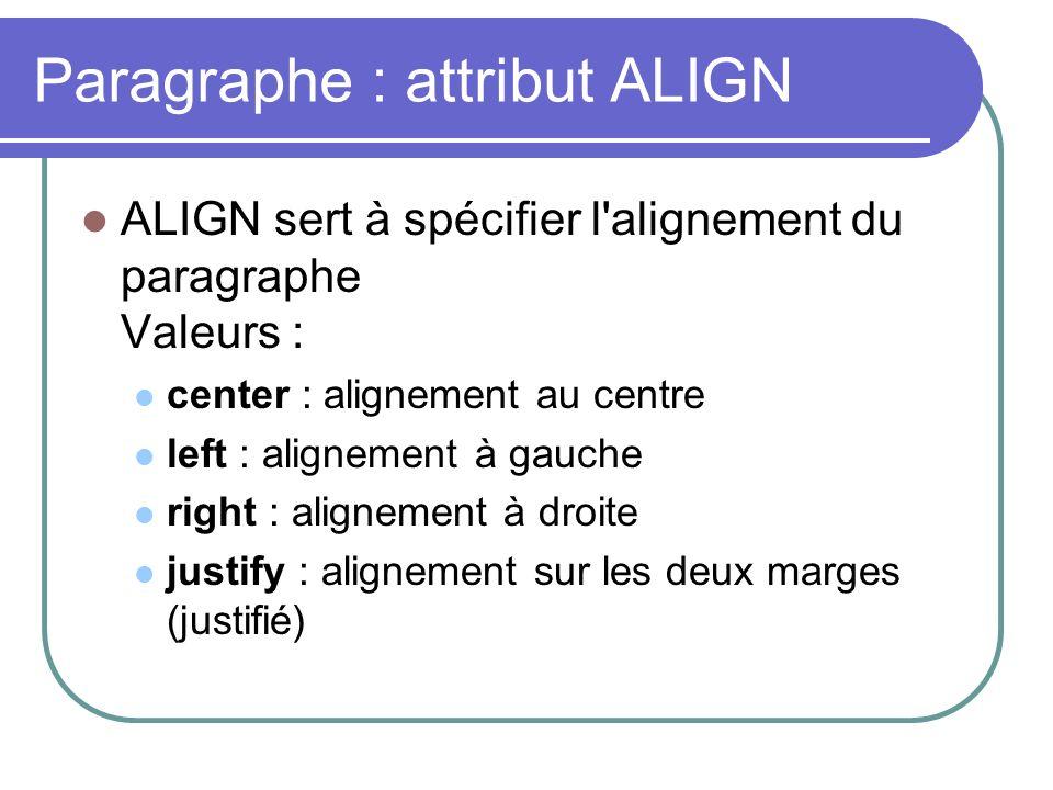 Paragraphe : attribut ALIGN