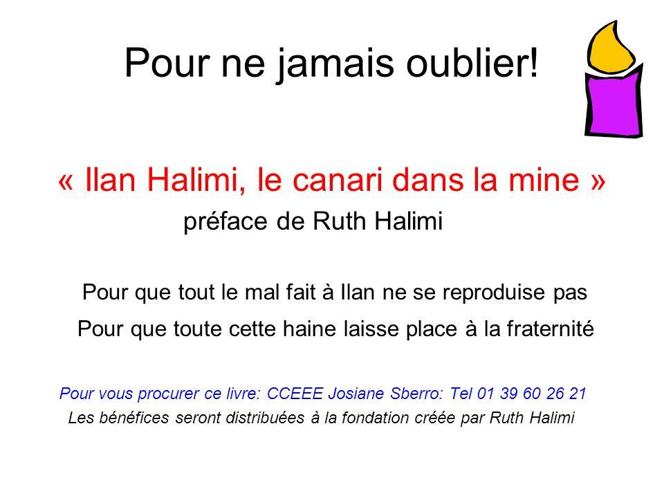 Pour ne jamais oublier! « Ilan Halimi, le canari dans la mine »