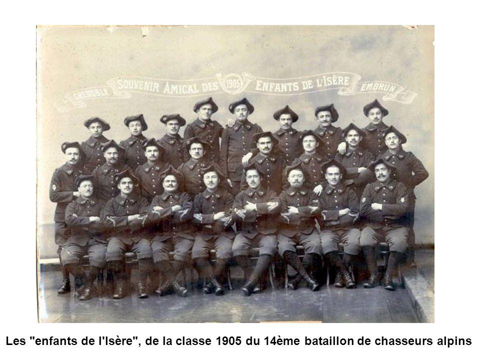 Les enfants de l Isère , de la classe 1905 du 14ème bataillon de chasseurs alpins