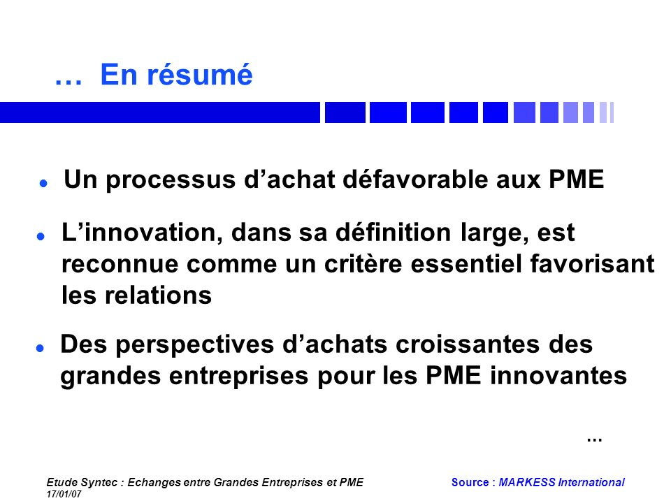 … En résumé Un processus d'achat défavorable aux PME