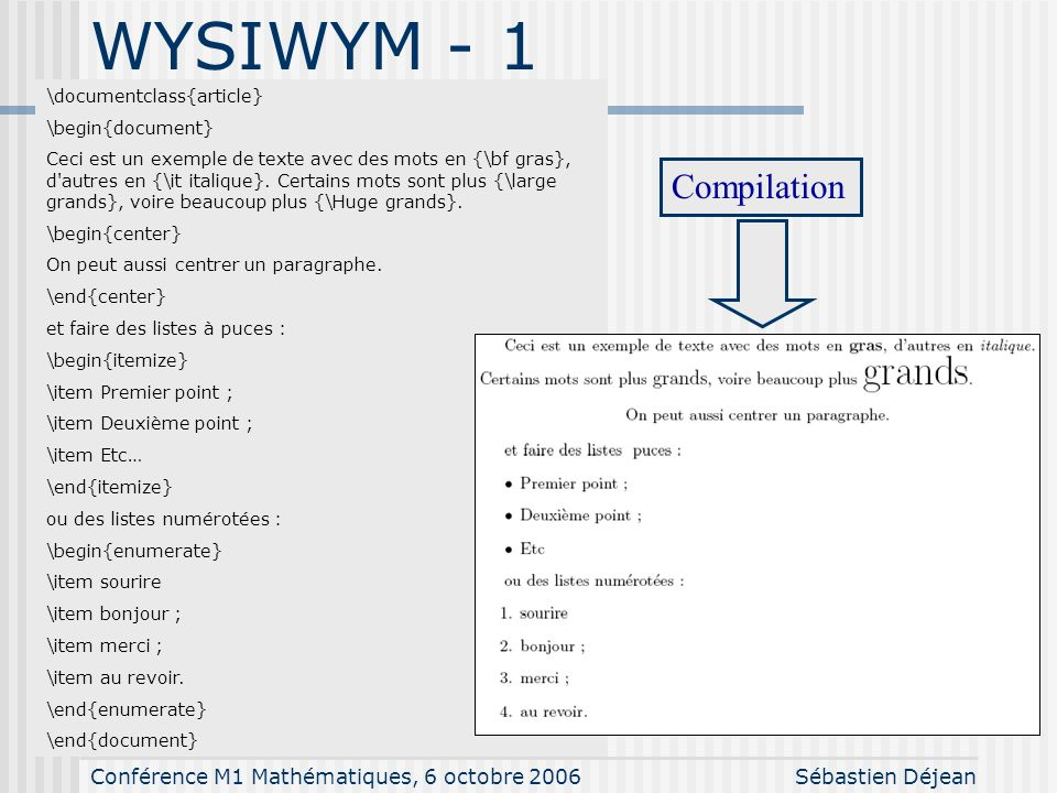 WYSIWYM - 1 WYSIWYM - 1 Compilation \documentclass{article}