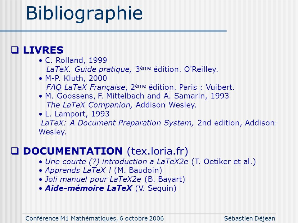 Bibliographie LIVRES DOCUMENTATION (tex.loria.fr) C. Rolland, 1999