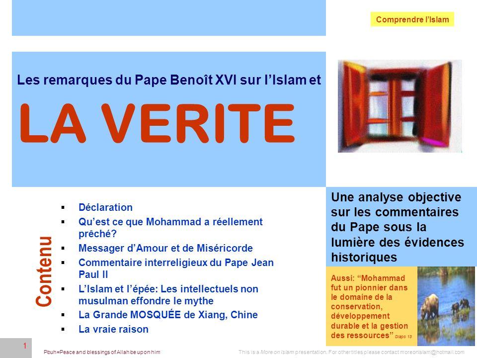 LA VERITE Contenu Les remarques du Pape Benoît XVI sur l'Islam et