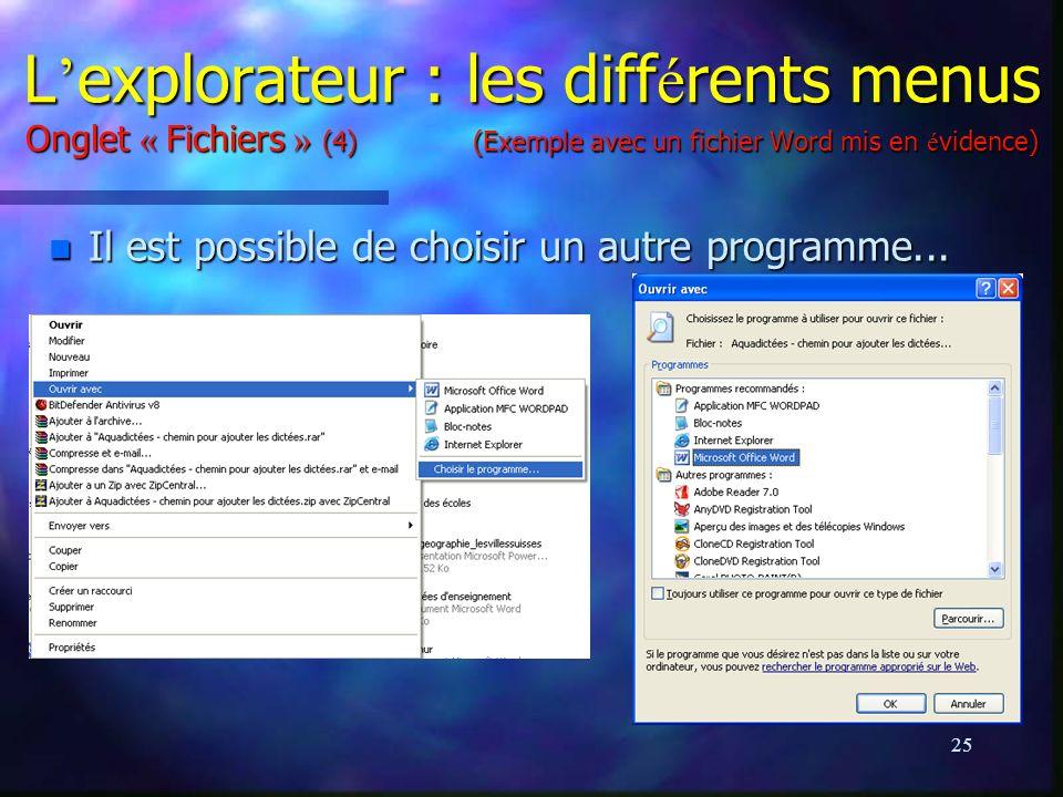 L'explorateur : les différents menus Onglet « Fichiers » (4) (Exemple avec un fichier Word mis en évidence)