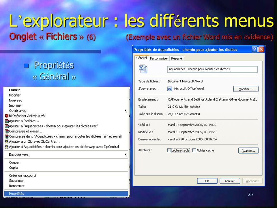 L'explorateur : les différents menus Onglet « Fichiers » (6) (Exemple avec un fichier Word mis en évidence)