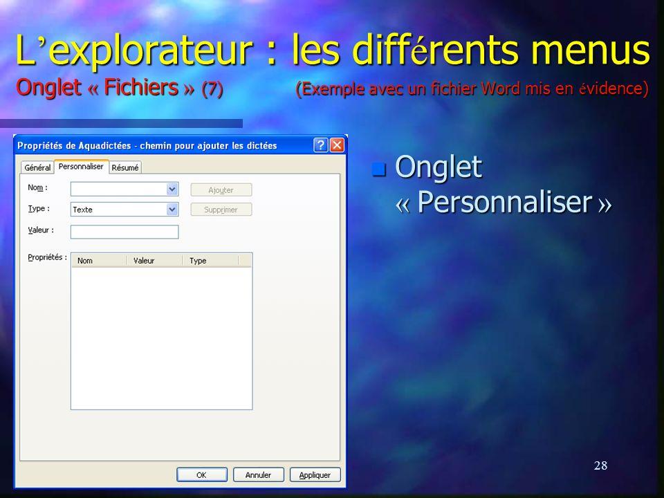 L'explorateur : les différents menus Onglet « Fichiers » (7) (Exemple avec un fichier Word mis en évidence)