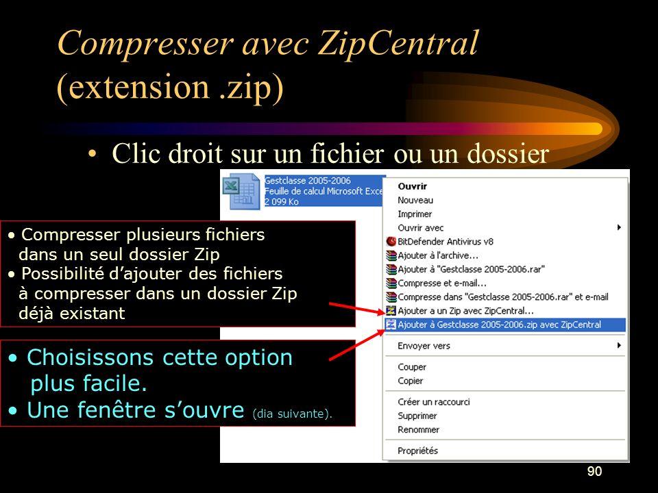 Compresser avec ZipCentral (extension .zip)