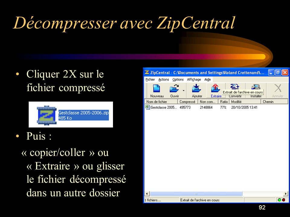 Décompresser avec ZipCentral