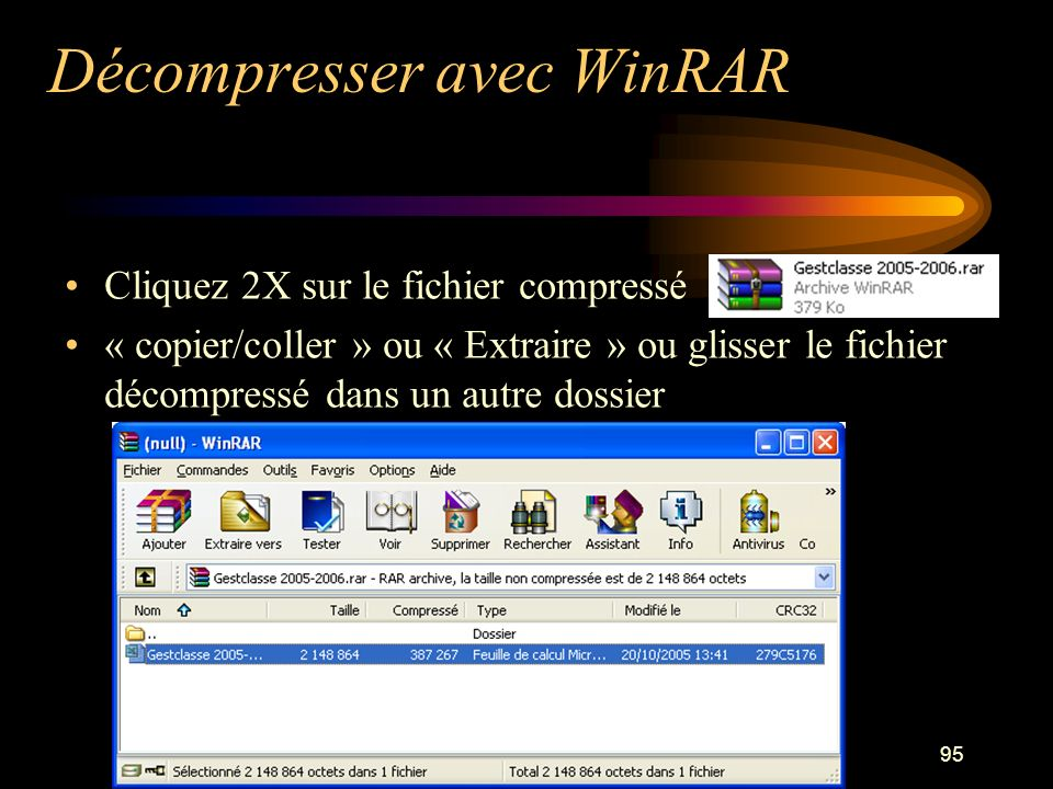 Décompresser avec WinRAR