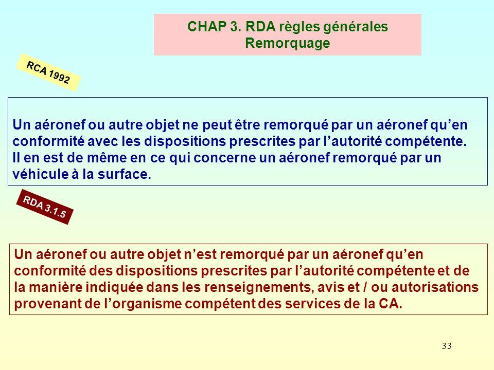 CHAP 3. RDA règles générales Remorquage