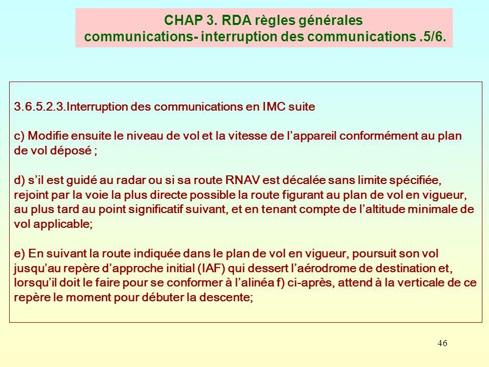 CHAP 3. RDA règles générales communications- interruption des communications .5/6.