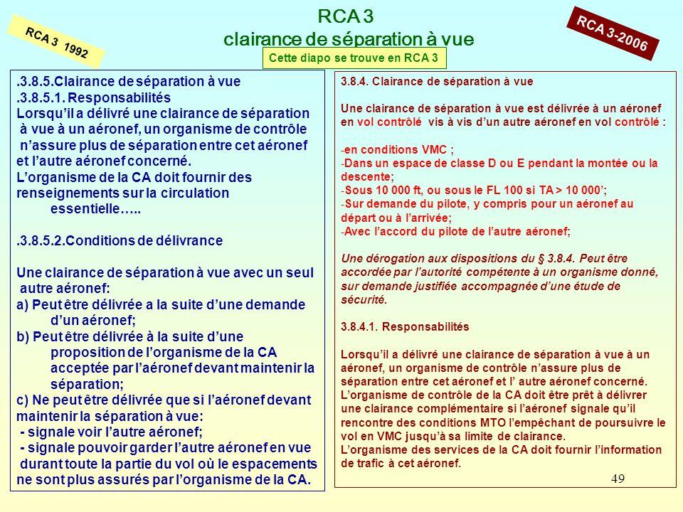 RCA 3 clairance de séparation à vue