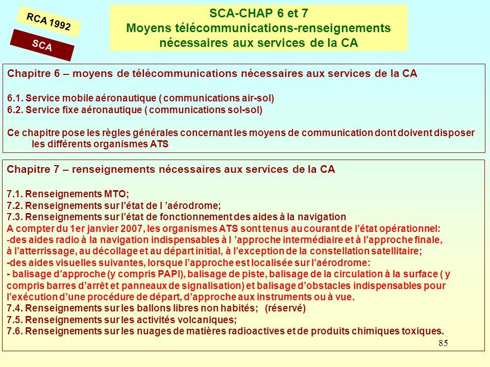 SCA-CHAP 6 et 7 Moyens télécommunications-renseignements nécessaires aux services de la CA