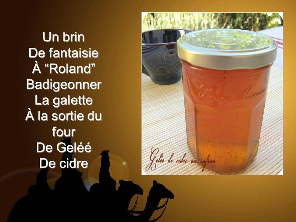 rb Un brin De fantaisie À Roland Badigeonner La galette