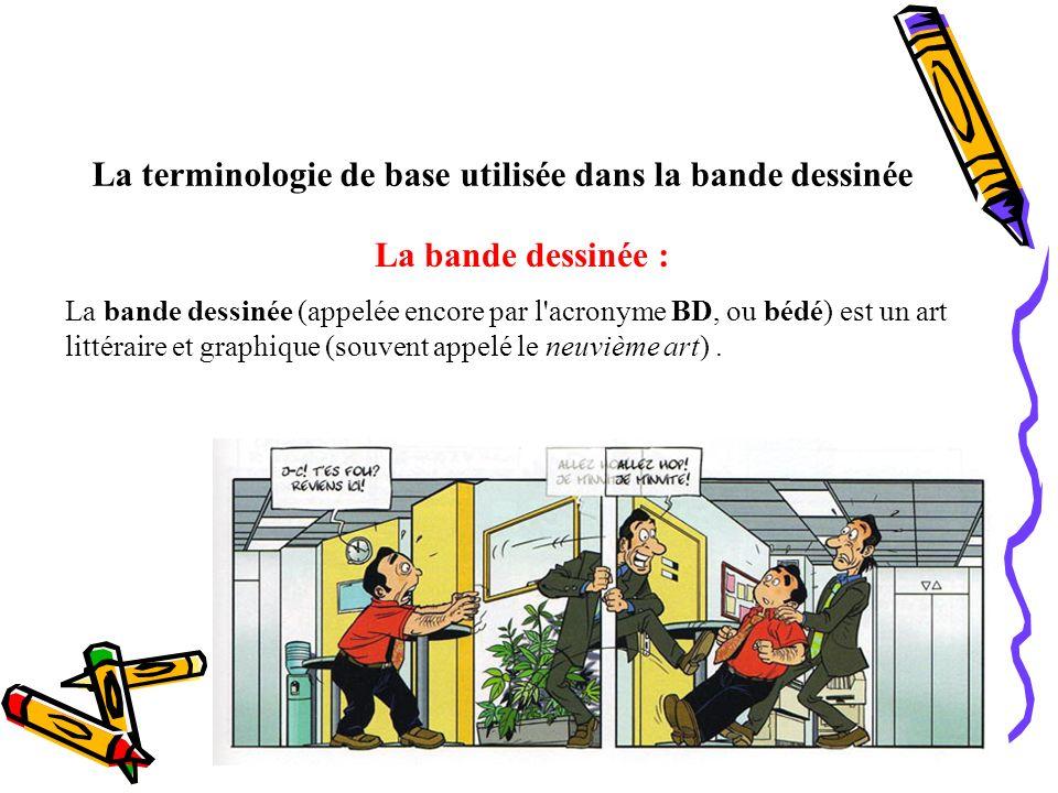 La terminologie de base utilisée dans la bande dessinée