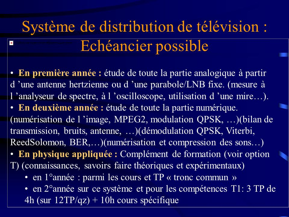Système de distribution de télévision : Echéancier possible